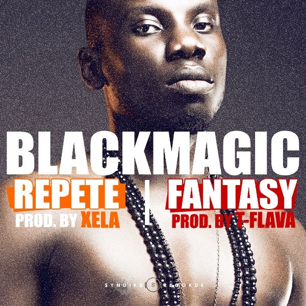 Blackmagic - Repete (Plenty) Pic Credit: www.bellanaija.com
